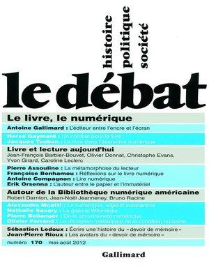 cover image of Le Débat n°170 (mai-août 2012)