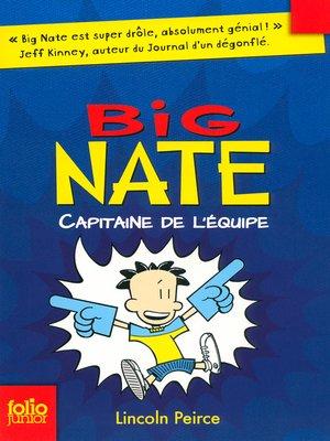 cover image of Big Nate (Tome 2)--Capitaine de l'équipe
