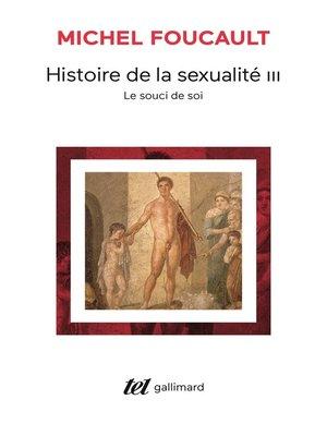 cover image of Histoire de la sexualité (Tome 3)--Le souci de soi