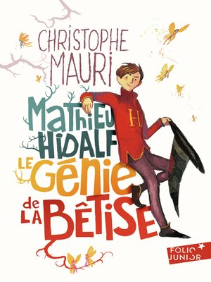 cover image of Mathieu Hidalf, le génie de la bêtise