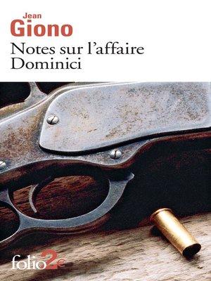 cover image of Notes sur l'affaire Dominici / Essai sur le caractère des personnages