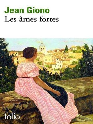 cover image of Les Âmes fortes