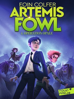 cover image of Artemis Fowl (Tome 4)--Opération Opale