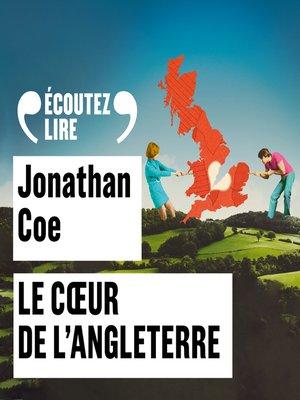 cover image of Le coeur de l'Angleterre