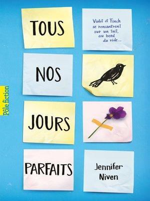 cover image of Tous nos jours parfaits
