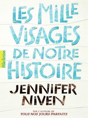 cover image of Les Mille Visages de notre histoire