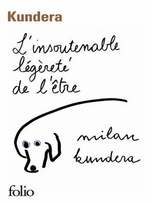 cover image of L'insoutenable légèreté de l'être