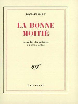 cover image of La bonne moitié