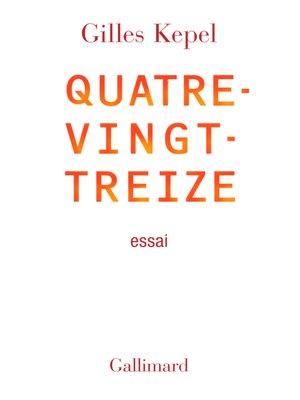 cover image of Quatre-vingt-treize