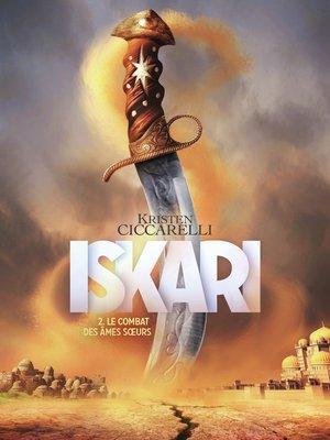 cover image of Iskari (Tome 2)--Le combat des âmes sœurs