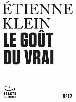 cover image of Tracts (N°17)--Le Goût du vrai