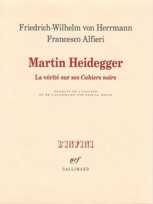 """cover image of Martin Heidegger. La vérité sur ses """"Cahiers noirs"""""""