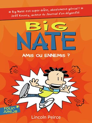cover image of Big Nate (Tome 8)--Amis ou ennemis ?
