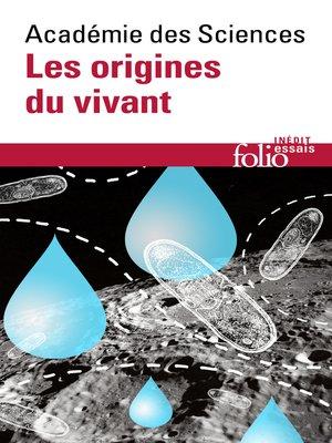 cover image of Les origines du vivant
