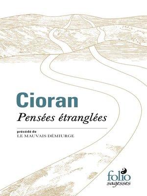 cover image of Pensées étranglées / Le mauvais démiurge