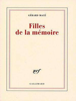 cover image of Filles de la mémoire