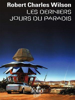 cover image of Les derniers jours du paradis