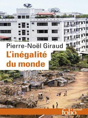 cover image of L'Inégalité du monde