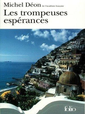 cover image of Les trompeuses espérances
