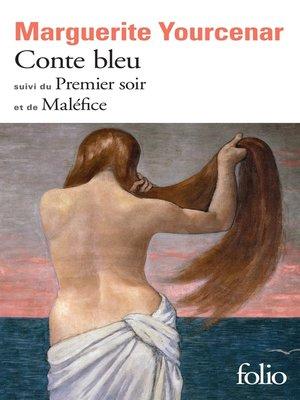cover image of Conte bleu / Le Premier soir / Maléfice