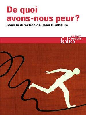 cover image of De quoi avons-nous peur?