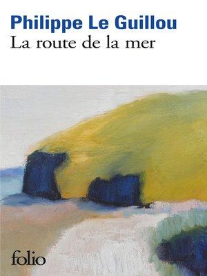 cover image of La route de la mer
