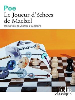 cover image of Le Joueur d'échecs de Maelzel