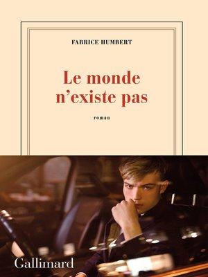 cover image of Le monde n'existe pas