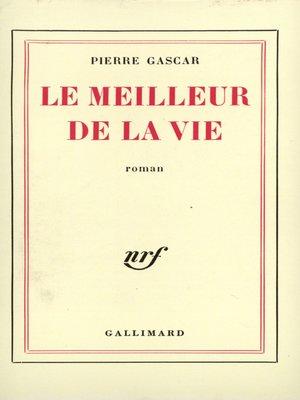 cover image of Le meilleur de la vie