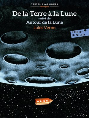 cover image of De la Terre à la Lune / Autour de la Lune
