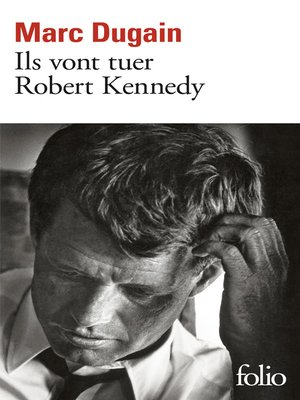 cover image of Ils vont tuer Robert Kennedy