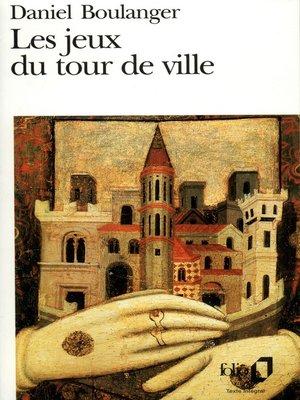 cover image of Les jeux du tour de ville