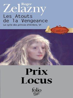 cover image of Le cycle des princes d'Ambre (Tome 6)--Les Atouts de la Vengeance