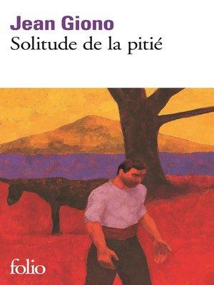cover image of Solitude de la pitié