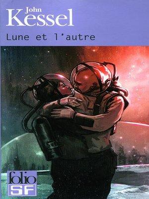 cover image of Lune et l'autre