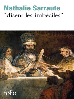 """cover image of """"Disent les imbéciles"""""""