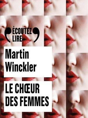 cover image of Le choeur des femmes