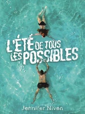 cover image of L'été de tous les possibles