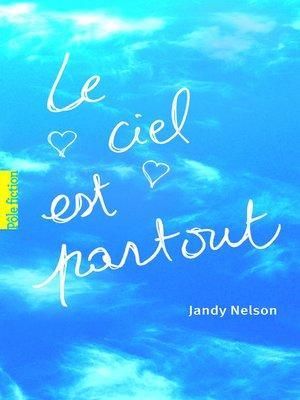 cover image of Le ciel est partout