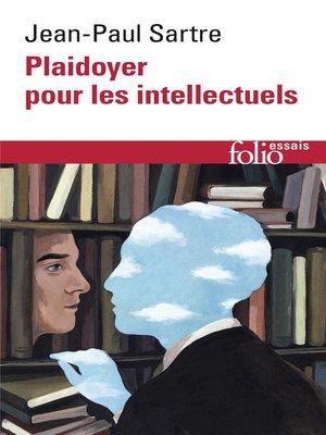 cover image of Plaidoyer pour les intellectuels