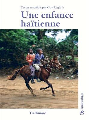 cover image of Une enfance haïtienne