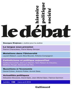 cover image of Le Débat N° 199  (mars--avril 2018)