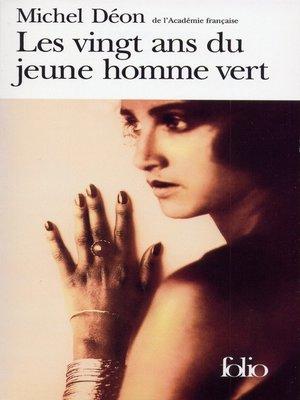 cover image of Les vingt ans du jeune homme vert