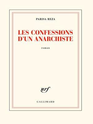 cover image of Les confessions d'un anarchiste