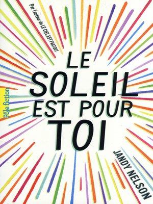 cover image of Le soleil est pour toi
