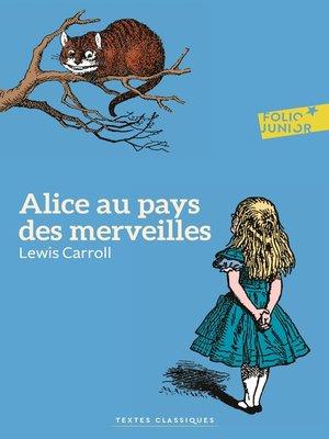 cover image of Alice au pays des merveilles (édition enrichie)