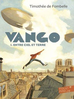 cover image of Vango (Tome 1)--Entre ciel et terre