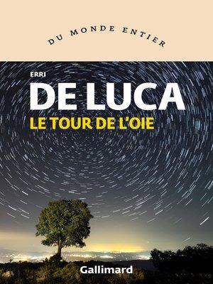 cover image of Le tour de l'oie