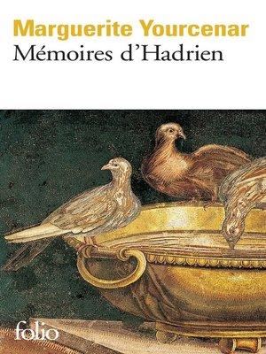 cover image of Mémoires d'Hadrien / Carnets de notes de Mémoires d'Hadrien