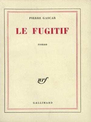 cover image of Le Fugitif
